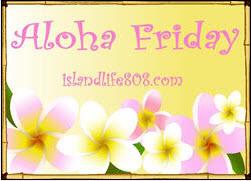 Alohafriday5