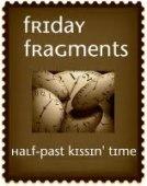 Friday Fragments